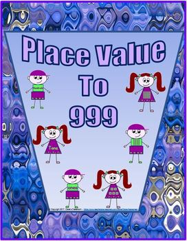 Hundred, Tens, and Ones - Place Value to 999... by clare haagensen ...