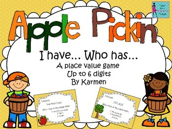 Place Value up to 6 digits Apple I have who has game