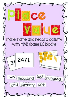 Place value: Make, name record activity with MAB blocks (b