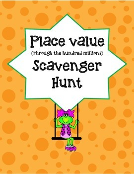 Place value through the hundred millions scavenger hunt