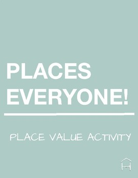 Places Everyone- Place Value Activity