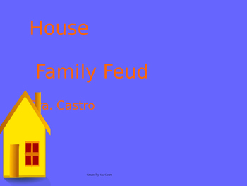 Places in the house family feud game