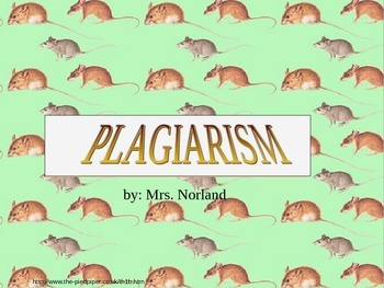 Plagiarism: Don't be a copy rat!  Norland powerpoint
