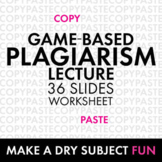 Plagiarism Lecture, Game-Based Approach to Review Plagiari
