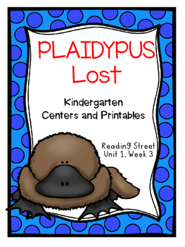 Plaidypus Lost, Kindergarten, Reading Street, Centers and