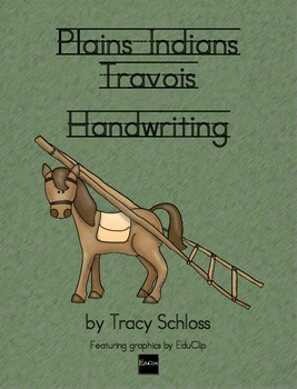 Plains Indians Travois - Handwriting w/o Tears, D'Nealian