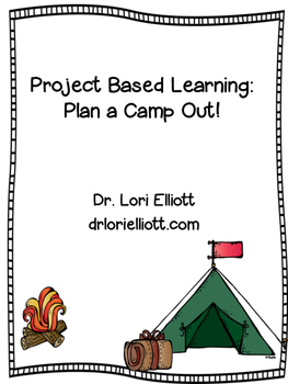 Plan a Camp Out Project Based Learning Unit