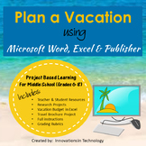 Plan a Vacation - Project Based Learning Using MS Word, Ex