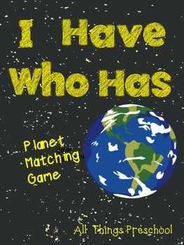 Planets; I Have, Who Has? Classroom Game