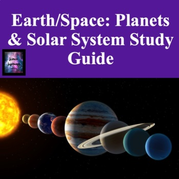 Planets and Solar System Study Guide