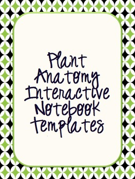 Plant Anatomy Interactive Notebook Templates