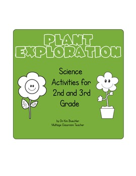 Plant Exploration for 2nd and 3rd Grade
