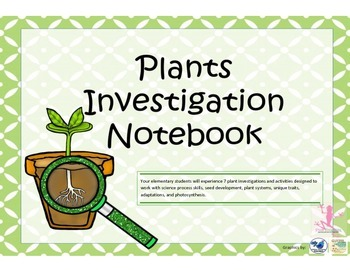 Plant Investigation Science Notebook