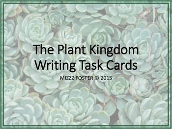 Plant Kingdom Writing Task Cards for Secondary Science