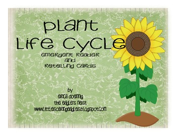 Plant Life Cycle Emergent Reader and Retelling Cards