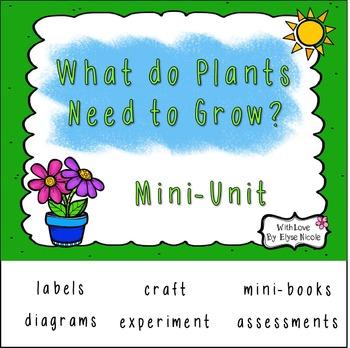 Plant Needs Mini-Unit