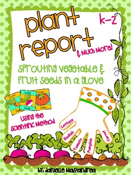 Plant Report- Sprouting Vegetable & Fruit Seeds in a Glove
