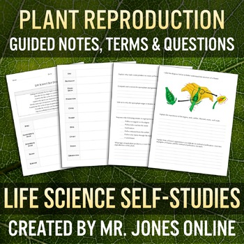Plant Reproduction: Guided Notes / Self-Study