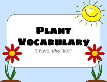 Plant Vocabulary I Have Who Has Review Game