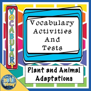 Plant and Animal Adaptations Vocabulary