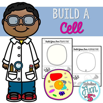 Plant and Animal Cells: Build a Cell: Cut and Paste