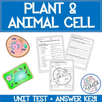 Plant and Animal Cells Unit Test
