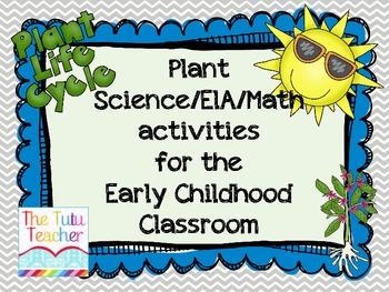Plants: ELA/Science/Math activities for the kindergarten c