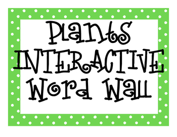 Plants INTERACTIVE Word Wall
