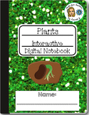Plants Interactive Digital Notebook for Google Drive
