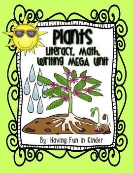 Plants - Literacy, Math, Writing, and Science MEGA Unit