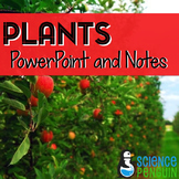 Plants PowerPoint and Notes