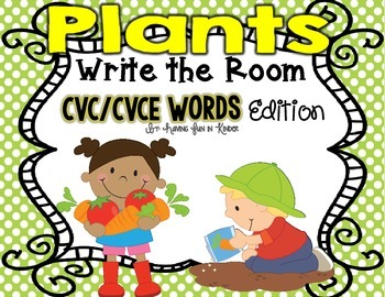 Plants Write the Room - CVC/CVCE Words Edition