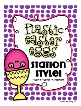 Plastic Easter Eggs--Station Style! {Word Work + Money}