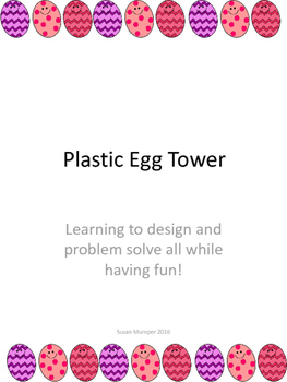 Plastic Egg Tower STEAM Project