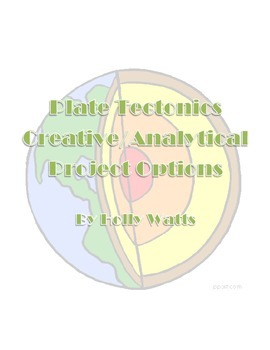 Plate Tectonics Creative & Analytical Project Options