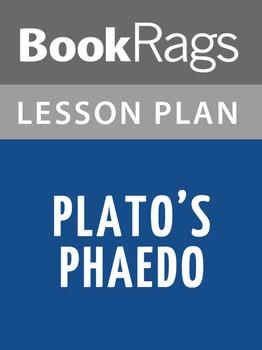Plato's Phaedo Lesson Plans