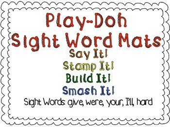 Play-Doh Sight Word Mats for Sight Words: give, were, you,