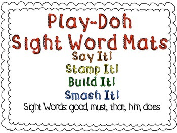 Play-Doh Sight Word Mats for Sight Words: good, must, that