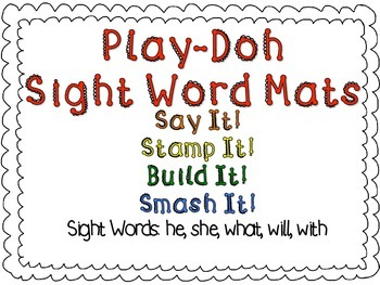 Play-Doh Sight Word Mats for Sight Words: he, she, what, w