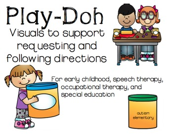 Play-Doh Visuals for Speech Therapy, Special Education, an