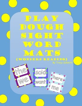 Play Dough Mats -Reading Wonders-High Frequency Words!