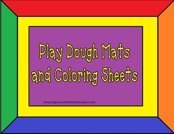 Play Dough Mats and Coloring Sheets