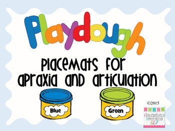 Play Dough Placemats for Apraxia and Articulation