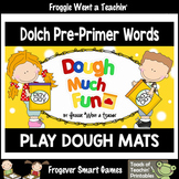 Play Dough Sight Words--Dolch Pre-Primer Play Dough Mats ""