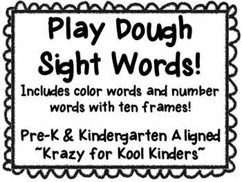 Play Dough Sight Words **Includes color words and number words**