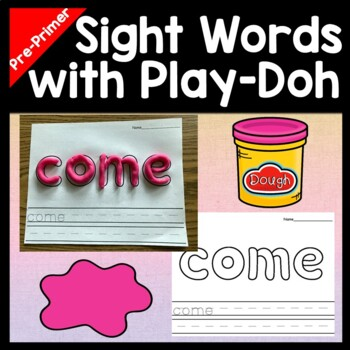Sight Words Kindergarten with Play-Doh {40 Pages!}