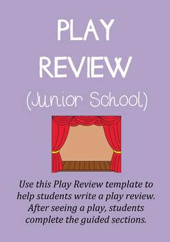 Play Review Template (junior) : Theatre / Theater Review Template