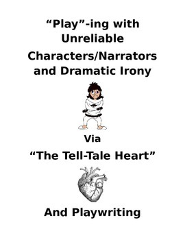 Playwriting, Mdodel/Sample Play, Unreliable Characters