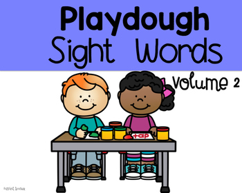 Playdough Sight Words Volume 2