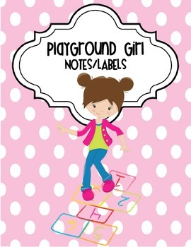 Playground Girl Notes and Labels